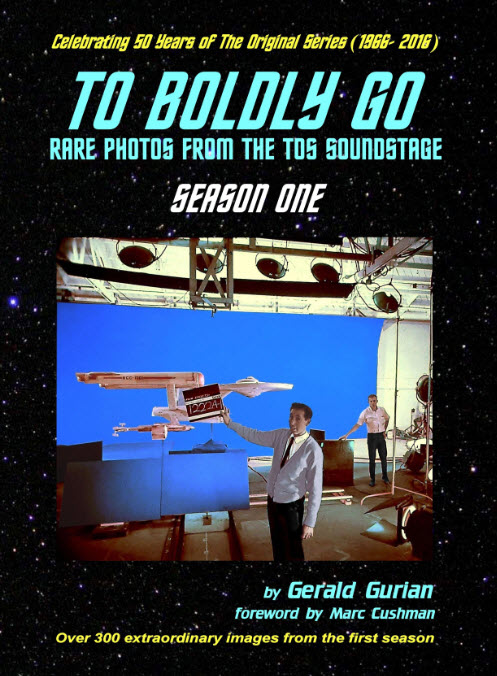"""""""To Boldly Go – Rare Photos from the TOS Soundstage: Season One"""""""